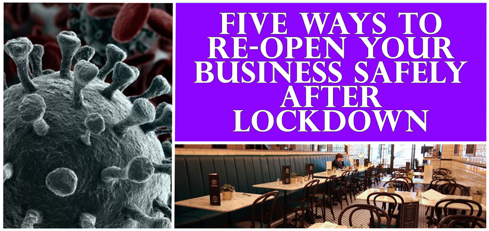 Five ways to re-open your business safely after lockdown